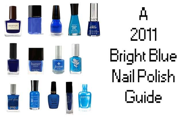 2011 Bright Blue Nail Polish Guide