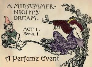 Midsummer Night's Dream Perfume Event